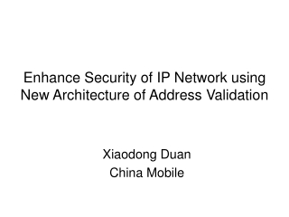 Enhance Security of IP Network using New Architecture of Address Validation