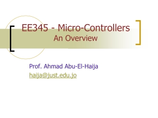 EE345 - Micro-Controllers  An Overview
