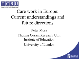 Care work in Europe:  Current understandings and future directions