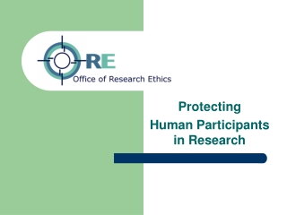 Protecting  Human Participants in Research