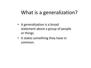 What is a generalization?