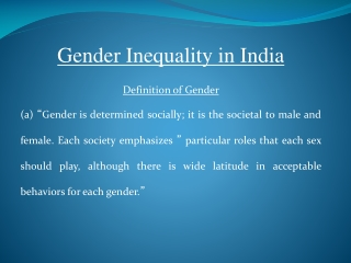 Gender Inequality in India Definition of Gender