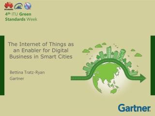 4 th ITU  Green Standards  Week
