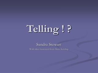 Telling ! ?