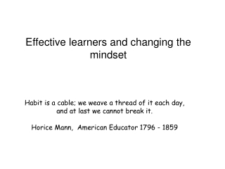 Effective learners and changing the mindset