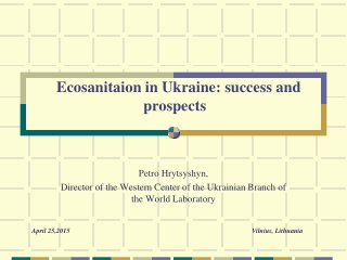 Ecosanitaion in Ukraine :  success and prospects