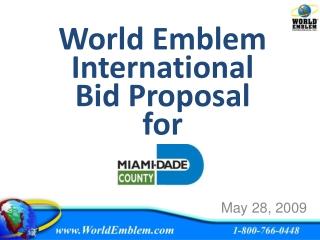 World Emblem International Bid Proposal for