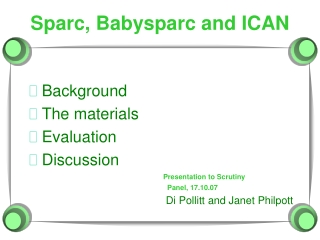 Sparc, Babysparc and ICAN