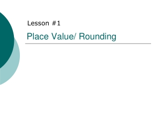 Place Value/ Rounding