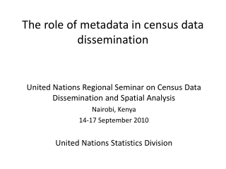 The role of metadata in census data dissemination