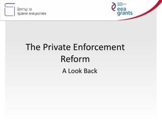 The Private Enforcement Reform