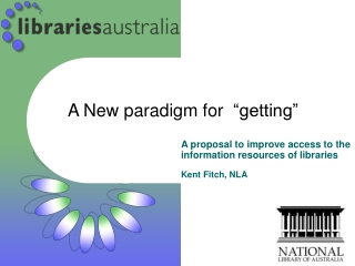 """A New paradigm for """"getting"""""""