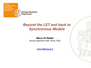 Beyond the LET and back to Synchronous Models