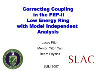 Correcting Coupling  in the PEP-II Low Energy Ring with Model Independent  Analysis