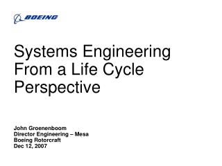 Systems Engineering From a Life Cycle Perspective