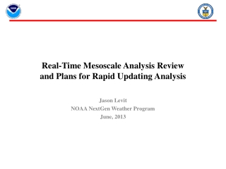 Real-Time Mesoscale Analysis Review  and Plans for Rapid Updating Analysis