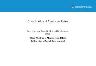 Organization of American States Inter-American Council for Integral Development (CIDI)
