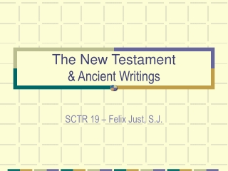 The New Testament & Ancient Writings