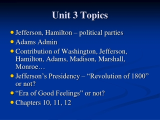 Unit 3 Topics
