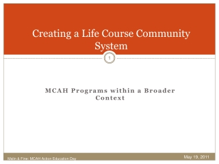 Creating a Life Course Community System