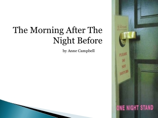 The Morning After The Night Before by Anne Campbell
