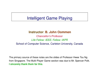 Intelligent Game Playing