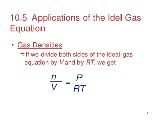 10.5  Applications of the Idel Gas Equation