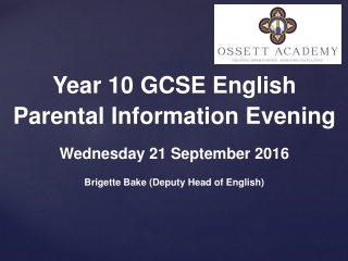 Year 10  GCSE English Parental Information Evening Wednesday 21 September 2016