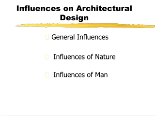 Influences on Architectural Design