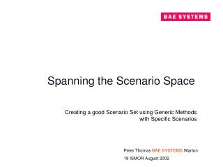 Spanning the Scenario Space