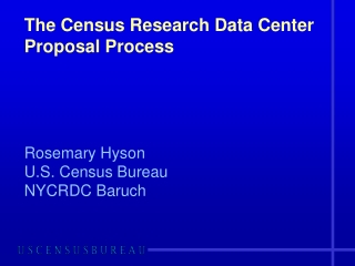 The Census Research Data Center Proposal Process