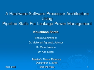 A Hardware-Software Processor Architecture Using Pipeline Stalls For Leakage Power Management