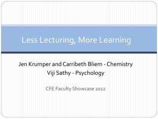 Less Lecturing, More Learning