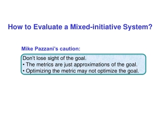 Mike Pazzani's caution: