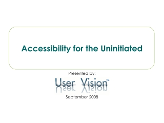 Accessibility for the Uninitiated
