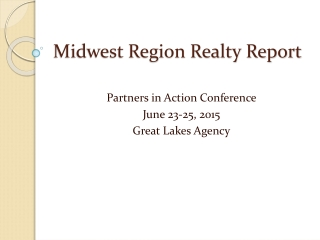 Midwest Region Realty Report