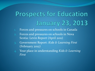 Prospects for Education January 23, 2013