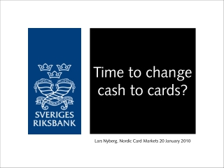 Time to change cash to cards?