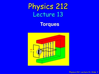 Physics 212 Lecture 13