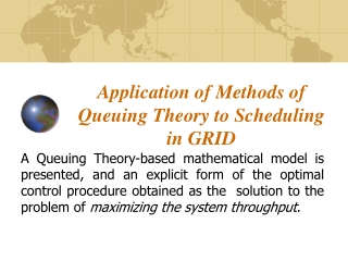 Application of Methods of Queuing Theory to Scheduling in GRID