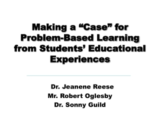 "Making a ""Case"" for  Problem-Based Learning  from Students' Educational Experiences"