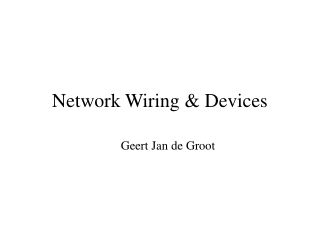 Network Wiring & Devices