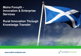 Moira Forsyth -  Innovation & Enterprise Services Rural Innovation Through Knowledge Transfer