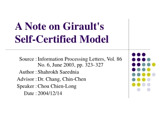 A Note on Girault's  Self-Certified Model