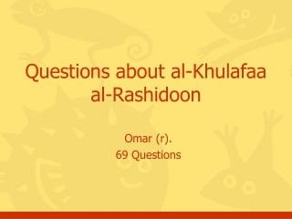 Questions about al-Khulafaa al-Rashidoon