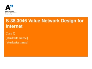 S-38.3046 Value Network Design for Internet