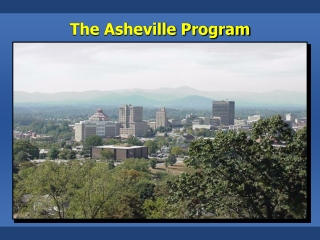 The Asheville Program