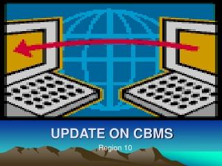 UPDATE ON CBMS