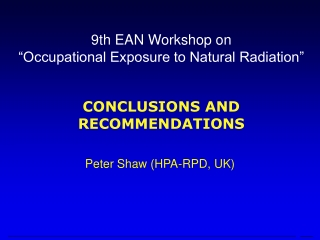 "9th EAN Workshop on ""Occupational Exposure to Natural Radiation"""