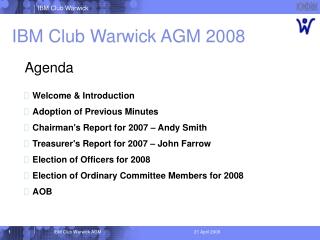 IBM Club Warwick AGM 2008